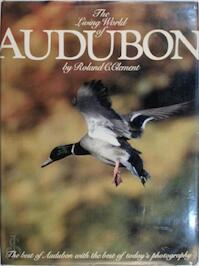 The Living World of Audubon - Roland C. Clement (ISBN 9780448118314)