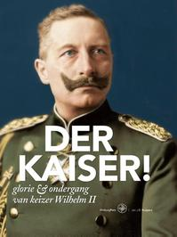 Der Kaiser! - Jan J.B. Kuipers (ISBN 9789462490833)