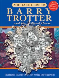 Barry Trotter and the dead horse - Michael Gerber (ISBN 9780575076303)