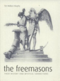 The Freemasons - Tim Wallace-Murphy (ISBN 9781840139402)