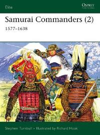 Samurai Commanders 2 - Stephen Turnbull (ISBN 9781841767444)