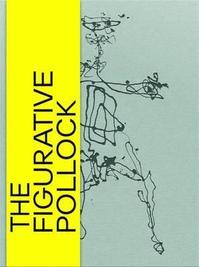 The Figurative Pollock - Nina Zimmer (ISBN 9783791355863)