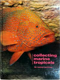 Collecting Marine tropical - Rodney Jonklaas (ISBN 0876661193)
