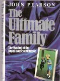 The Ultimate Family - John Pearson (ISBN 9780718126124)