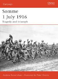 Somme 1 July 1916 - Andrew Robertshaw (ISBN 9781846030383)