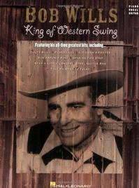 Bob Wills - King of Western Swing - (ISBN 9780793543212)