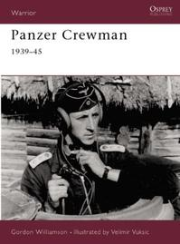 Panzer Crewman 1939-45 - Gordon Williamson (ISBN 9781841763286)