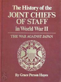 The history of the Joint Chiefs of Staff in World War II - Grace P. Hayes (ISBN 9780870212697)