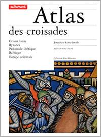 Atlas des croisades - Jonathan Riley-Smith (ISBN 9782862605531)