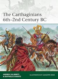 The Carthaginians 6th 2nd Century BC - Andrea Salimbeti (ISBN 9781782007760)