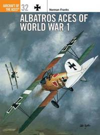 Albatros Aces of World War I - Norman Franks (ISBN 9781855329607)