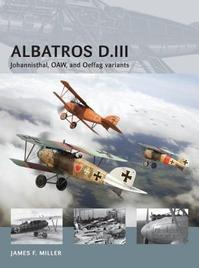Albatros D.III - James F. Miller (ISBN 9781782003717)