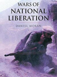 Wars of national liberation - Daniel Moran, John Keegan (ISBN 9780304352722)