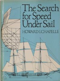 The Search for Speed under Sail - Howard I. Chapelle (ISBN 0851772803)