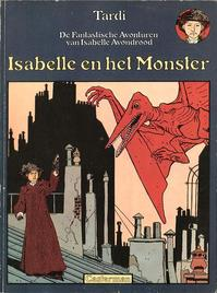 Isabelle en het monster - Jacques Tardi, Anne Delobel (ISBN 9789030356011)