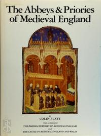The abbeys & priories of medieval England - Colin Platt (ISBN 9781851529049)