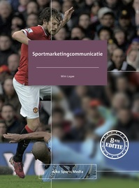 Sportmarketingcommunicatie - Wim Lagae (ISBN 9789054724063)