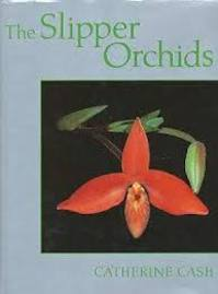 The Slipper Orchids - Catherine Cash (ISBN 9780713681123)
