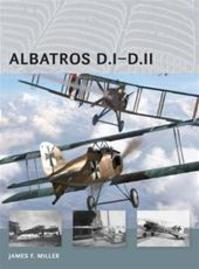 Albatros D.I-D.II - James F Miller (ISBN 9781780965994)