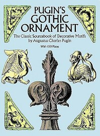 Pugin's Gothic Ornament - Augustus Charles Pugin (ISBN 9780486255002)