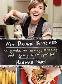 My Drunk Kitchen - hannah hart (ISBN 9780062293039)