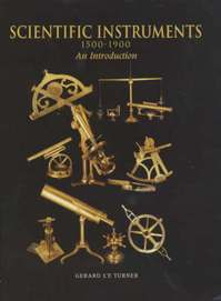 Scientific instruments, 1500-1900 - Gerard L'Estrange Turner (ISBN 9780856674914)