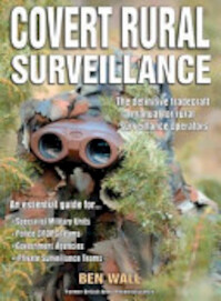 Covert Rural Surveillance - Ben Wall (ISBN 9780953537846)