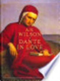 Dante in Love - AN Wilson (ISBN 9781848879485)