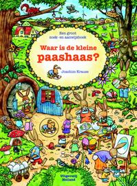 Waar is de kleine paashaas? - Joachim Krause (ISBN 9789025111410)