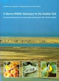 A Marine Wildlife Sanctuary for the Arabian Gulf - Friedhelm Krupp, A. H. Abu-Zinada, Iyad A. Nader (ISBN 9783929907377)
