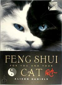 Feng Shui for You and Your Cat - Alison Daniels (ISBN 9780823016556)