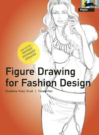 Figure Drawing for Fashion Design - revised edition - Elisabeth Drudi, Tiziana Paci (ISBN 9789054961505)