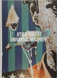 Jitish Kallat, universal recipient - Jitish Kallat, David Anfam