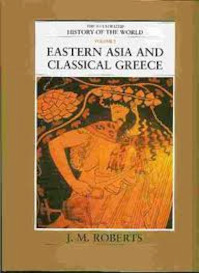 Eastern Asia and Classical Greece - John Morris Roberts (ISBN 9780705436403)