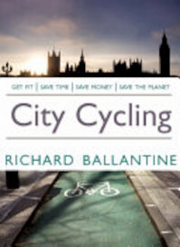 City Cycling - Richard Ballantine (ISBN 9781905005604)