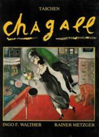 Marc Chagall 1887-1985 - Ingo F. Walther, Rainer Metzger, Hans Kappers, Marc Chagall (ISBN 9789072267016)