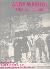 Andy Warhol: 'Oh this is fabulous' - Nat Finkelstein (ISBN 9789070370954)