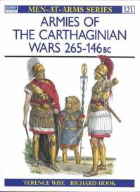 Armies of the Carthaginian Wars 265-146 BC - Terence Wise (ISBN 9780850454307)