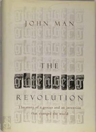 The Gutenberg revolution - John Man (ISBN 9780747245049)