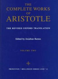 Complete Works of Aristotle, Volume 2 - The Revised Oxford Translation - Aristotle Aristotle (ISBN 9780691016511)