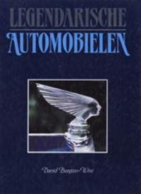 Legendarische automobielen - David Burgess-wise, Laurie Caddell, Hans van Dissel (ISBN 9789051542264)