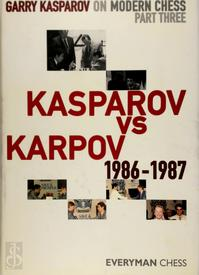 Garry Kasparov on Modern Chess - Garry Kasparov (ISBN 9781857446258)