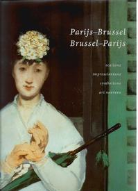 Parijs-Brussel, Brussel-Parijs - Anne Pingeot, Amp, Robert Hoozee (ISBN 9789061533900)