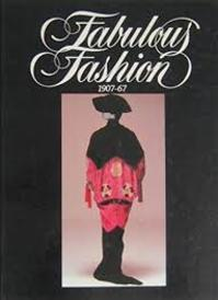 Fabulous Fashion 1907-67 - Rowena Clark (ISBN 9780959412215)