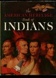 The American heritage book of Indians - William Brandon (ISBN 9780517391808)