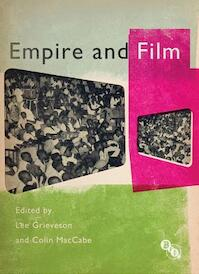 Empire and Film - Lee Grieveson (ISBN 9781844574216)