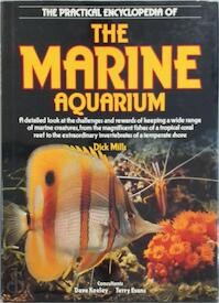 The Practical Encyclopedia of the Marine Aquarium - Dick Mills, Dave Keeley, Terry Evans (ISBN 9780861013067)