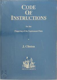 A code of instructions for the fingering of the equisonant flute - J. Clinton (ISBN 9789060275986)