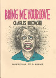 Bring Me Your Love - Charles Bukowski (ISBN 9780876856062)