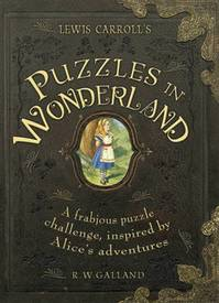 Lewis Carroll's Puzzles in Wonderland - Richard Galland (ISBN 9781780974408)